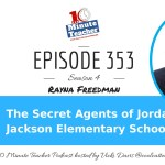 The Secret Agents of Jordan Jackson Elementary School