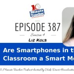 Are Smartphones in the Classroom a Smart Move?