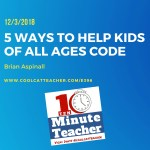 5 Ways to Help Kids of All Ages Code #HourofCode