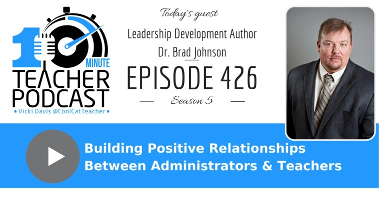 Building positive relationships between administrators and teachers.
