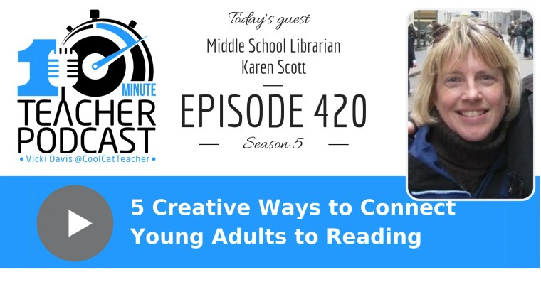 Karen Scott connect young adults to reading
