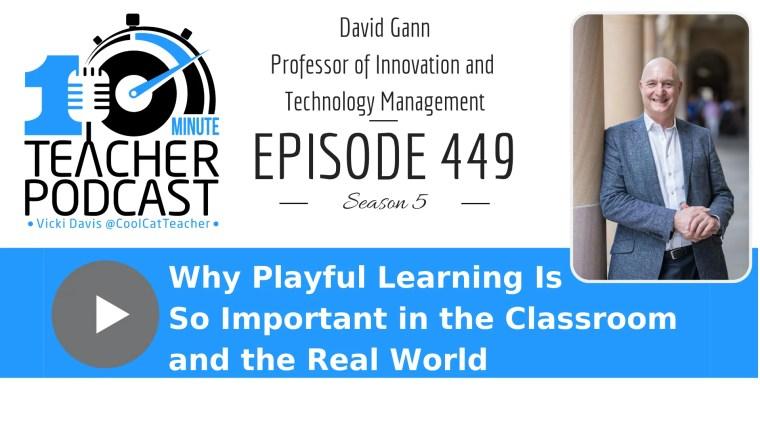 David Gann Playful Learning roll