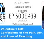 Valentine's Gift: Confessions of the Pain, Joy, and Love of Teaching