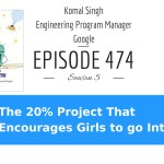 Girls and STEM: The Google 20% Project That Encourages Girls to go Into STEM