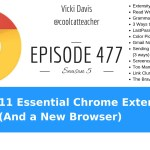 11 Essential Chrome Extensions (And a New Browser)