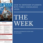 """How to Empower Students With Timely Knowledge Using """"The Week"""""""