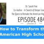 How to Transform the American High School