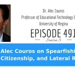 Dr. Alec Couros on Spearfishing, Citizenship, and Lateral Reading