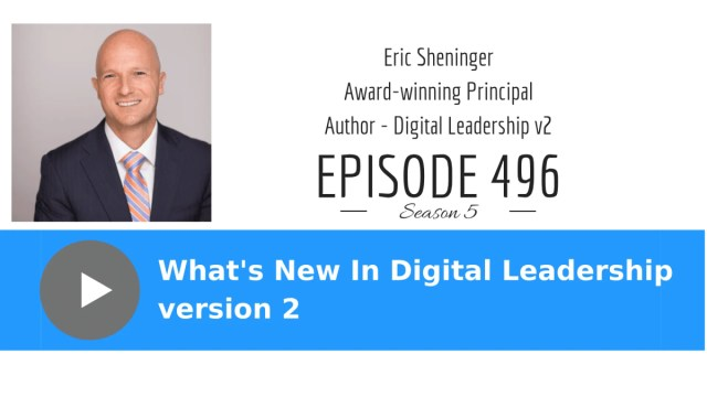 What's New in Digital Leadership version 2 with Eric Sheninger | Cool Cat Teacher Blog