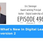 What's New in Digital Leadership version 2 with Eric Sheninger