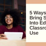 5 Ways To Bring SEL Into Edtech Classroom Use