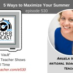 5 Way to Maximize Your Summer