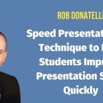 Speed Presentations: Help Students Improve Presentation Skills Rapidly
