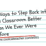 5 Ways to Step Back into the Classroom Better Than We Ever Were Before