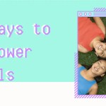 5 Ways to Empower Girls