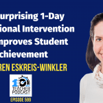 The Surprising 1-Day Motivational Intervention that Improves Student Achievement