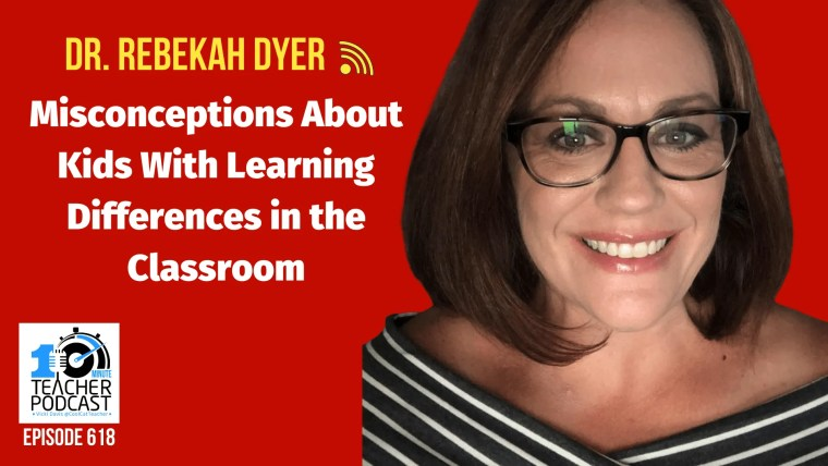 618 Misconceptions About Kids With Learning Differences in the Classroom