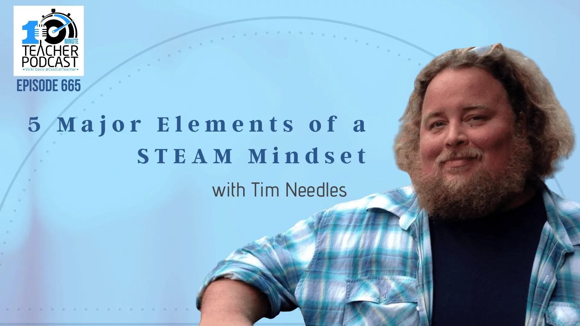 5 Major Elements of a STEAM Mindset