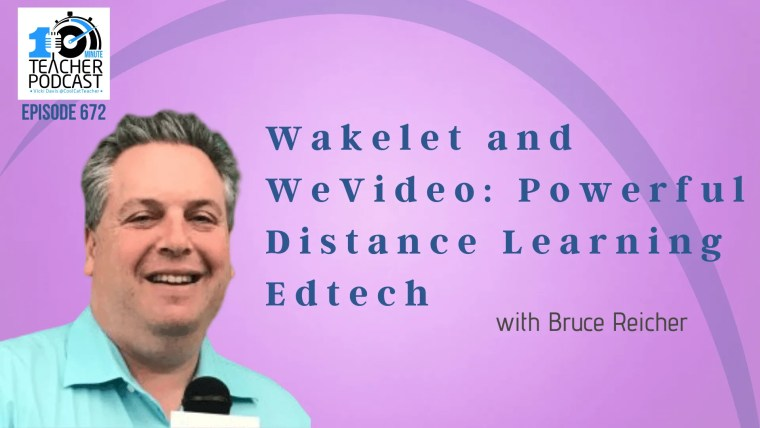 Wakelet and WeVideo: Powerful Distance Learning Edtech