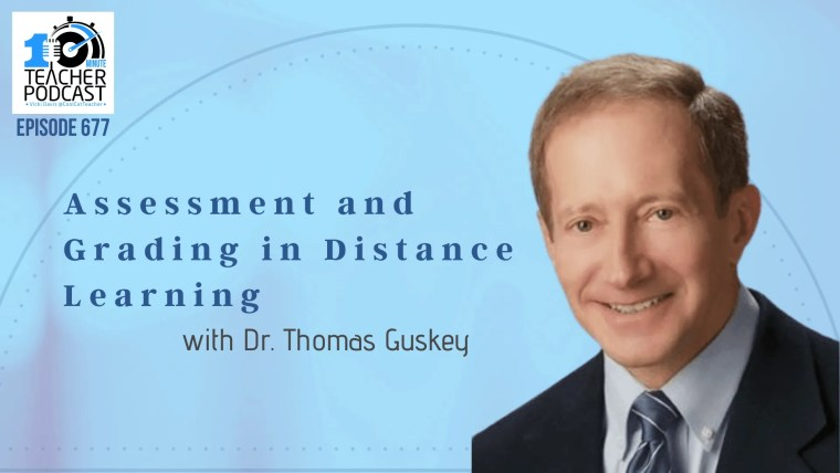 Assessment and Grading in Distance Learning - How to Get Better
