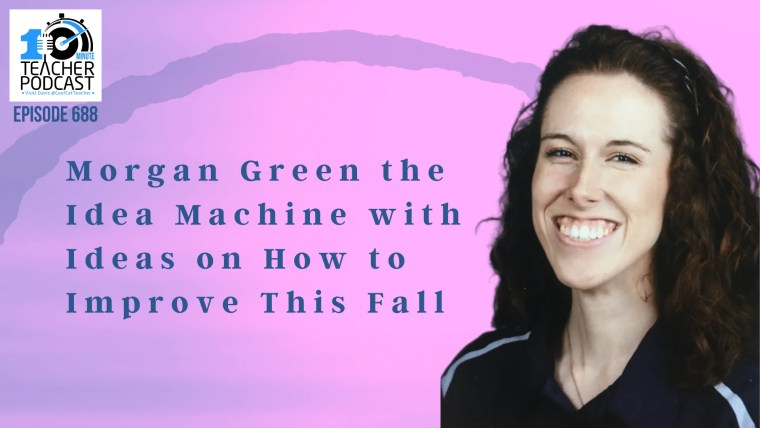Morgan Green the Idea Machine with Ideas on How to Improve This Fall