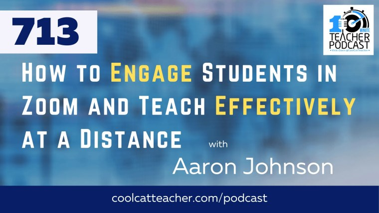 How to Engage Students in Zoom and Teach Effectively at a Distance