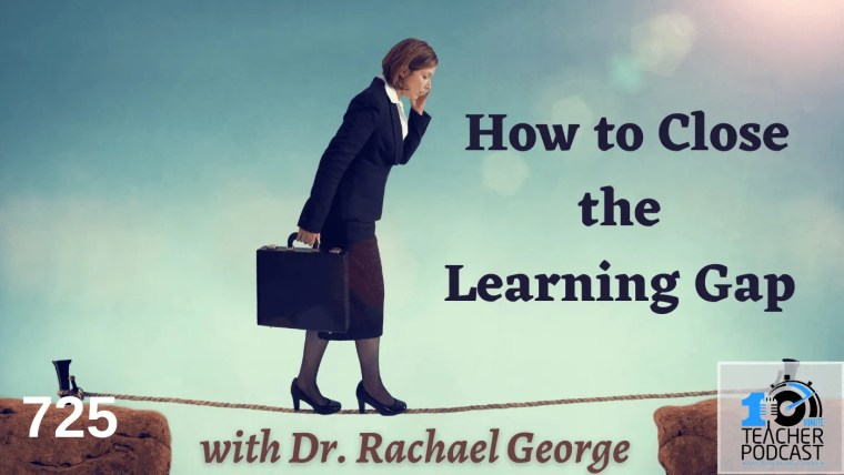 How to Close the Learning Gap (1)