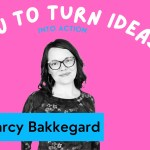 How to Turn Ideas Into Action (with a Free Download)