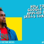 How to Use Google's Free Applied Digital Skills Curriculum