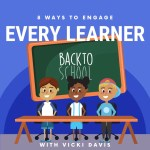 8 Ways to to Engage Every Learner