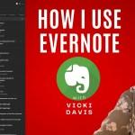 10 Ways I Use Evernote to Manage My Life