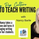 Using Pop Culture to Teach Writing Skills