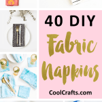40 Diy Stylish Fabric Napkin Projects That Will Last For Years Cool Crafts