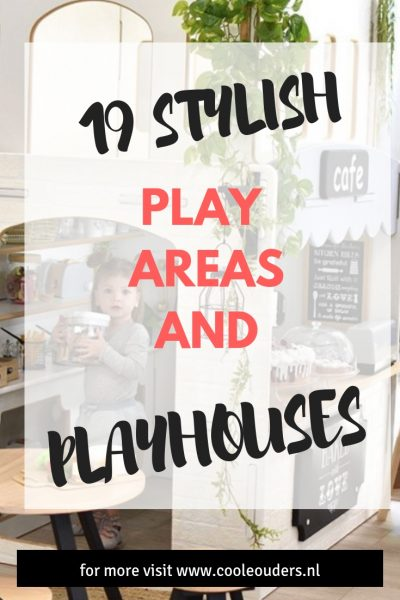 19 stylisch playhouses