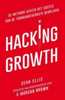 Hacking Growth - Sean Ellis - Morgan Brown