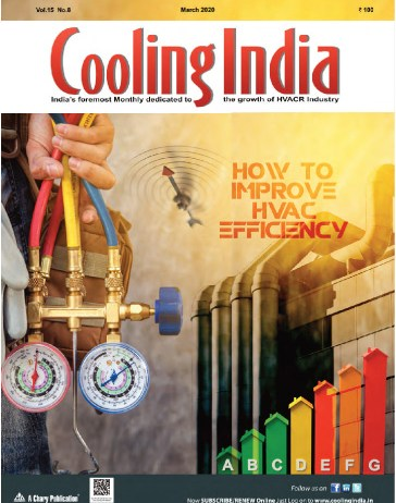 Cooling India Hvacr Magazine Pdf March 2020 Issue