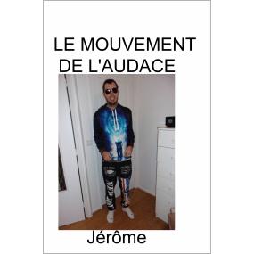 Mouvement de l'Audace - Jerome marfaing