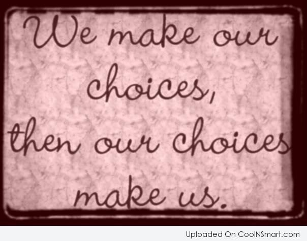 Image result for choice quotes