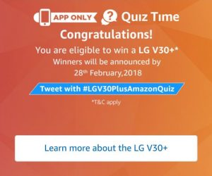 (All Answers)Amazon LG V30+ Quiz Answer and Win LG V30+SmartPhone