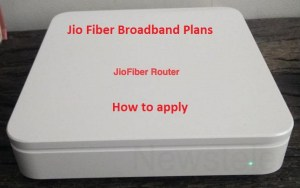 Jio Fiber Broadband Plans, Price, Speed, How to Apply, welcome Free Offer