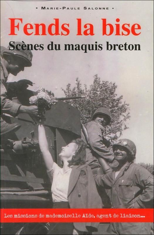 fends la bise scenes du maquis breton