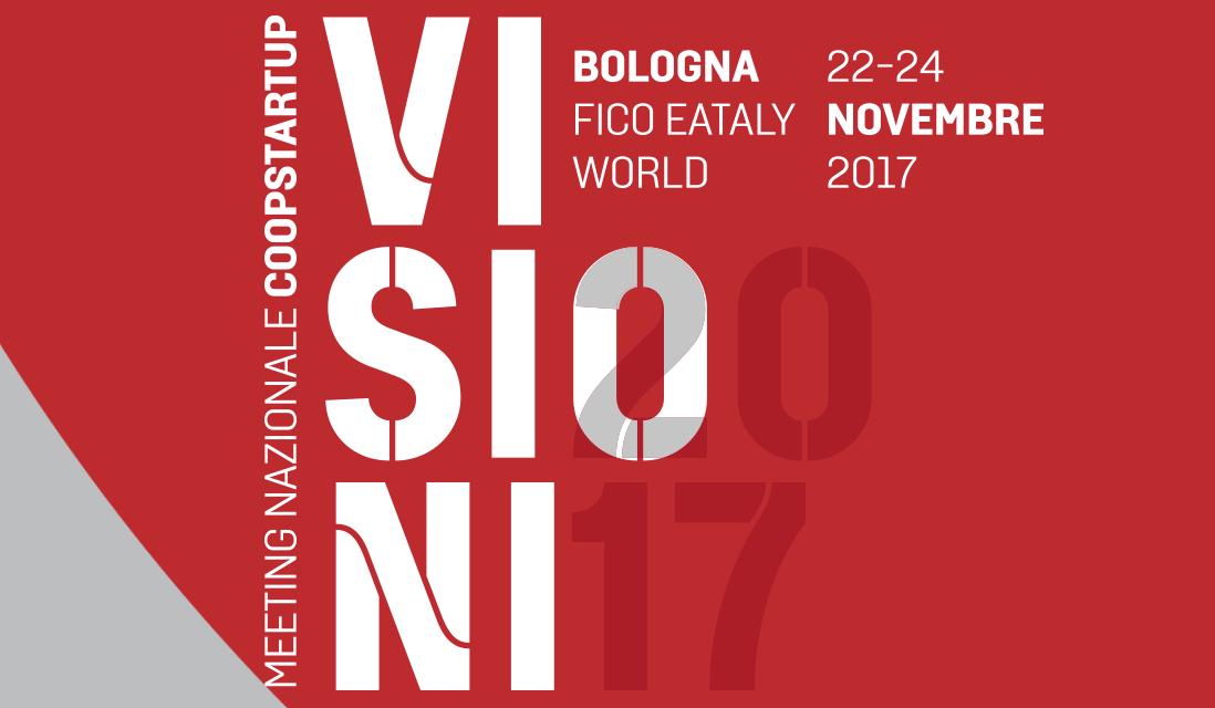 """""""Visioni"""": a Bologna il meeting nazionale di Coopstartup"""