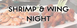 Shrimp and Wing Night