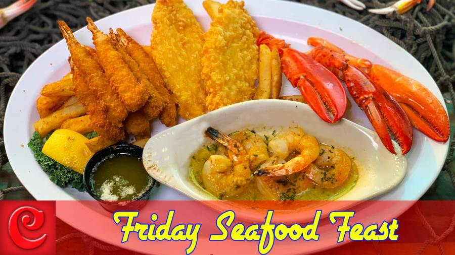 19.95 Friday Seafood Feast