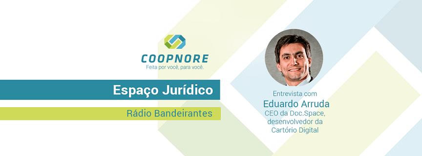 Espaço Jurídico – Entrevista com Eduardo Arruda
