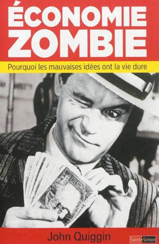 296826~v~Economie_zombie___Pourquoi_les_mauvaises_idees_ont_la_vie_dure.jpg (400×611)