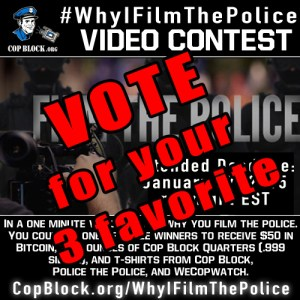 Vote For Your Three Favorite #WhyIFilmThePolice Entries