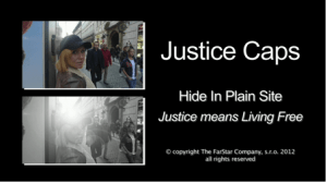 Justice Caps – Hiding in Plain Sight from Illegal Video Surveillance