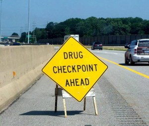 Cops Fake Illegal Drug Checkpoints to Detain and Search Drivers who React to the Sign
