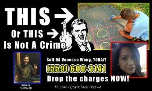 Call Flood for Brian Sumner: Charged with Vandalism for Chalking Fresno Police Memorial (Update)